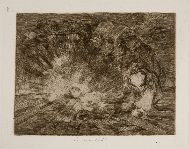"Goya, The Disasters of Way Plate 80: Si resucitará? (Will she live again?) The figure is ""Truth"", from plate 79. A woman is shown lying on her back, bathed in a halo of light before a gathering mob of hooded monks, while a masked figure beats the ground with a weapon."